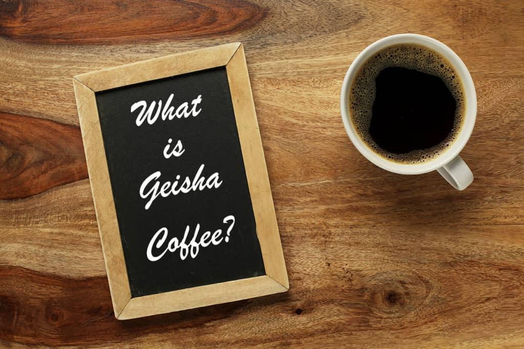 What is Geisha Coffee